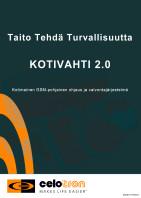 MAHTAVA UUTUUS - KOTIVAHTI 2.0
